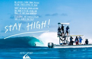 Stay High! nouvelle campagne Quiksilver