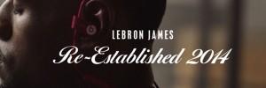 La dernière publicité de Beats By Dre avec LeBron James