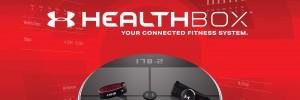 Under Armour lance la HealthBox, ses objets connectés pour le fitness